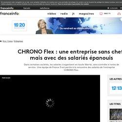 CHRONO Flex : une entreprise sans chef, mais avec des salariés épanouis