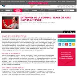 Entreprise de la semaine : Teach on Mars (Sophia Antipolis)