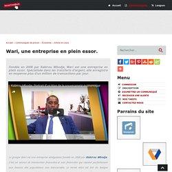 Wari, une entreprise en plein essor - Social-FeedBack.Net