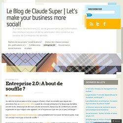 Entreprise 2.0 : A bout de souffle ? « InfGov's Blog | Claude Super