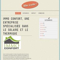 Immo Confort, une entreprise spécialisée dans le solaire et le thermique