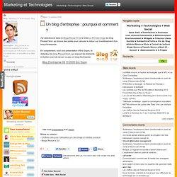 Un blog d'entreprise : pourquoi et comment ? - Marketing et Tech