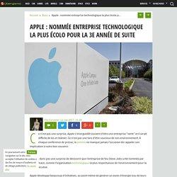 Apple : nommée entreprise technologique la plus écolo pour la 3e année de suite