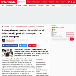 Entreprise et protocole anti-Covid: télétravail, port du masque... Le point complet