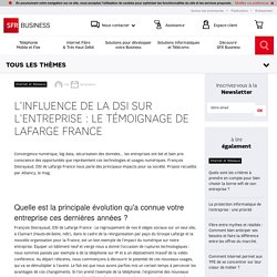 L'influence de la DSI sur l'entreprise, le témoignage de Lafarge France