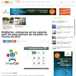 BlaBlaCar, entreprise où les salariés sont les plus heureux de travailler en France en 2015