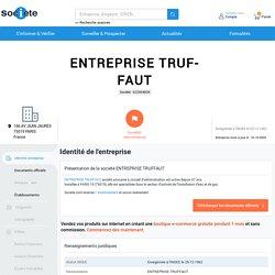 ENTREPRISE TRUFFAUT (PARIS 19) Chiffre d'affaires, résultat, bilans sur SOCIETE.COM - 622004836