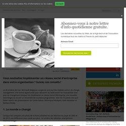 Réseau social d'entreprise : 10 conseils pour faciliter l'adoption des utilisateurs