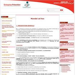 Entreprise Prévention - Mandat ad hoc