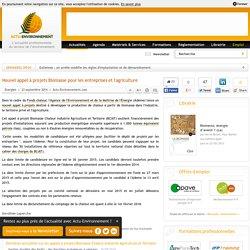 Nouvel appel à projets Biomasse pour les entreprises et l'agriculture