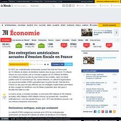 Des entreprises américaines accusées d'évasion fiscale en France
