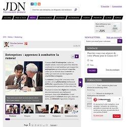 Entreprises : apprenez à combattre la rumeur - Journal du Net Ma