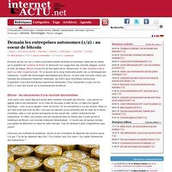 Demain les entreprises autonomes (1/2) : au coeur de bitcoin