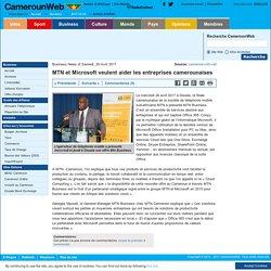 MTN et Microsoft veulent aider les entreprises camerounaises