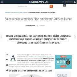"""58 entreprises certifiées """"Top employers"""" 2015 en France"""