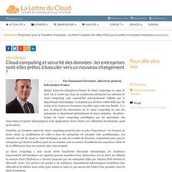 Cloud computing et sécurité des données : les entreprises sont-elles prêtes à basculer vers un nouveau changement ?