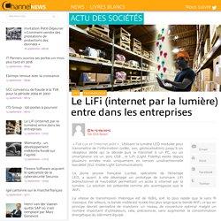 Le LiFi (internet par la lumière) entre dans les entreprises - ChannelNews