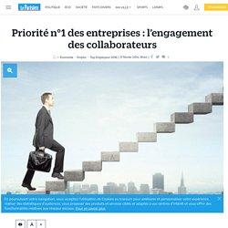 Priorité n°1 des entreprises : l'engagement des collaborateurs - Emploi