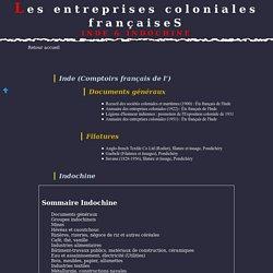 Les Entreprises coloniales françaises :Inde et Indochine