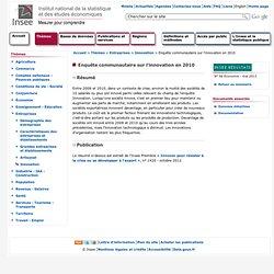 INSEE - Enquête communautaire sur l'innovation en 2010