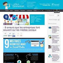 9 erreurs que les entreprises font souvent sur les médias sociaux