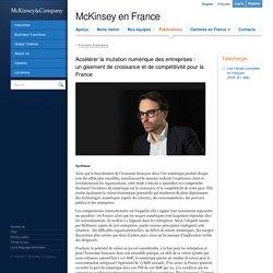 Accélérer la mutation numérique des entreprises : un gisement de croissance et de compétitivité pour la France