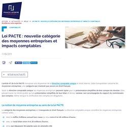 Loi PACTE : nouvelle catégorie des moyennes entreprises et impacts comptables