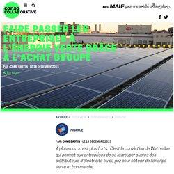 Faire passer les entreprises à l'énergie verte grâce à l'achat groupé - ConsoCollaborative