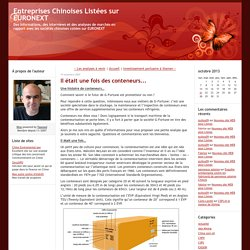 Entreprises Chinoises Listées sur EURONEXT: Il était une fois des conteneurs...