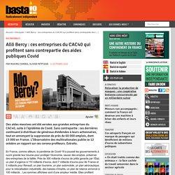 12 oct. 2020 - Allô Bercy : ces entreprises du CAC40 qui profitent sans contrepartie des aides publiques Covid