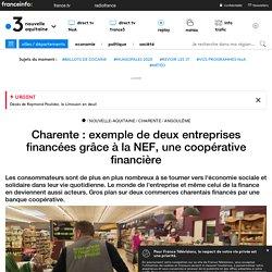 Charente : exemple de deux entreprises financées grâce à la NEF, une coopérative financière