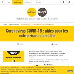 Quelles aides pour les entreprises impactées par le coronavirus Covid-19 ?