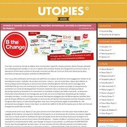 Utopies et Graines de changement, premières entreprises certifiées B-Corporation en France !