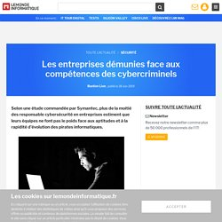 Les entreprises démunies face aux compétences des cybercriminels
