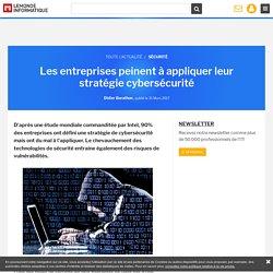 Les entreprises peinent à appliquer leur stratégie cybersécurité