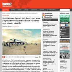 Concurrence libre et non faussée : Des pilotes de Ryanair obligés de créer leurs propres entreprises défiscalisées en Irlande pour pouvoir travailler