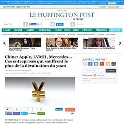Chine: Apple, LVMH, Mercedes... Ces entreprises qui souffrent le plus de la dévaluation du yuan