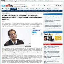 Alexander De Croo réunit des entreprises belges autour des Objectifs de développement durable