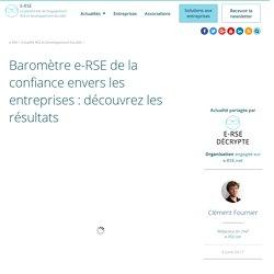 Baromètre e-RSE de la confiance envers les entreprises : découvrez les résultats - La RSE et le développement durable en entreprise : e-RSE.net