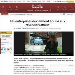 Les entreprises deviennent accros aux «serious games»