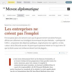 Les entreprises ne créent pas l'emploi, par Frédéric Lordon (Le Monde diplomatique, mars 2014)