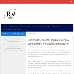 Entreprises: saurez-vous résister aux tests de discrimination à l'embauche?