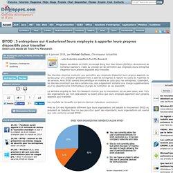 BYOD : 3 entreprises sur 4 autorisent leurs employ s apporter leurs propres dispositifs pour travailler, selon une tude de Tech Pro Research