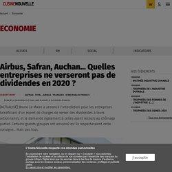 Airbus, Safran, Auchan… Quelles entreprises ne verseront pas de dividendes en 2020 ? - Economie