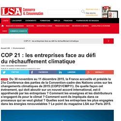 COP 21 : les entreprises face au défi du... - Dossiers LSA Conso
