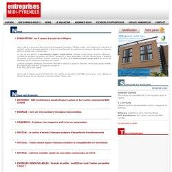Entreprises Midi-Pyrénées - le magazine économique de la région Midi-Pyrénées