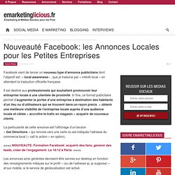 Nouveauté Facebook: les Annonces Locales pour les Petites Entreprises