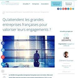 Qu'attendent les grandes entreprises françaises pour parler plus de leurs engagements ?