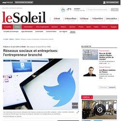 Réseaux sociaux et entreprises: l'entrepreneur branché