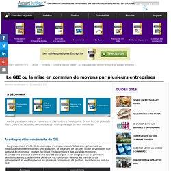 Le GIE ou la mise en commun de moyens par plusieurs entreprises - Aide juridique entreprise en ligne gratuite